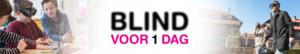 Blind voor 1 dag
